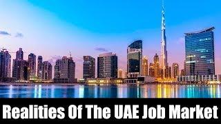 Realities of the UAE Job Market - What A UAE Employer Seeks in An Employee