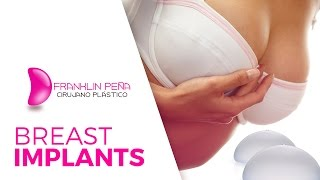 Breast Implants with Franklin Peña M.D. (Spanish)