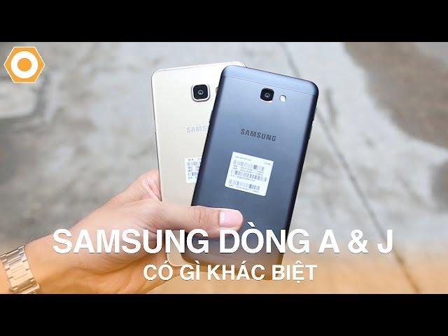 Samsung dòng A và dòng J: Có gì khác biệt ?