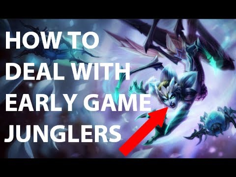 AnOldSchoolPro | HOW TO DEAL WITH EARLY GAME JUNGLERS - League of Legends