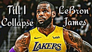 "LeBron James Mix ""Till I Collapse"""