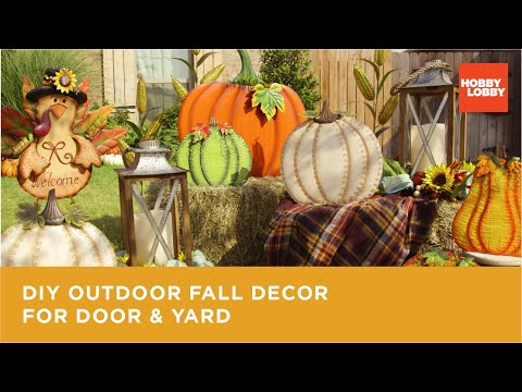 DIY Outdoor Fall Decor for Door & Yard | Hobby Lobby®