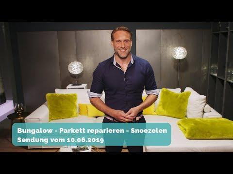 BAUEN & WOHNEN: Bungalow bauen – Parkett reparieren - Snoezelen - coole Lampen | Sendung 10.06.2019