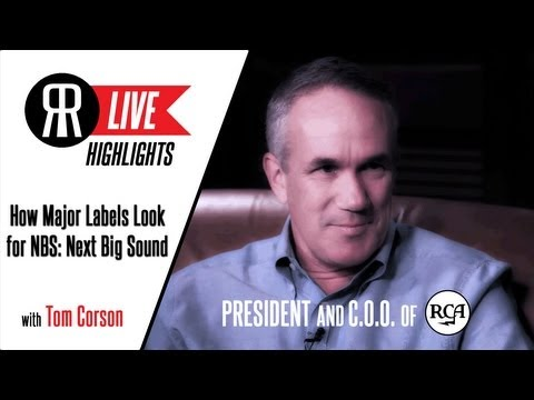 "Tom Corson, President of RCA Records, talks How Labels Look for their ""Next Big Sound!"""