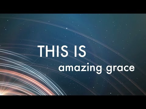This is Amazing Grace with Lyrics Phil Wickham