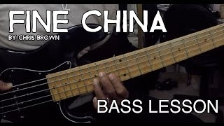 Bass Lesson : Fine China by Chris Brown (L#9)