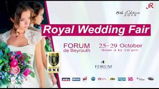 ROYAL WEDDING FAIR 2018  Lebanon - Beirut