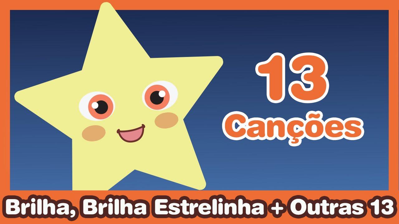 Brilha Brilha Estrelinha Outras 13 M 250 Sicas Infantis