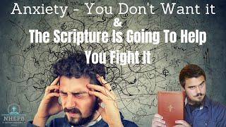 Anxiety - Jesus Teaches Us How To Fight It! - Sunday Sermon - Matthew 6:25-34 - NHEPB