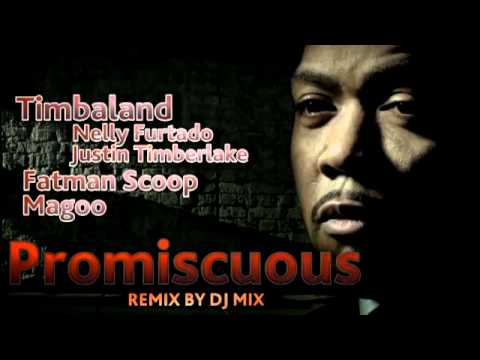 Timbaland ft. Fatman Scoop & Magoo - Promiscuous (remix by Dj.MIX) 2011-2012