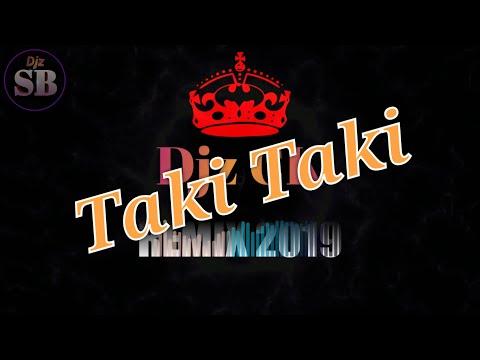 បទថ្មី2019/Taki Taki Djz CK Remix/Reggaton Mix 2019/Tik Tok.