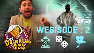 The Drinking Game Show Online Edition: Webisode 2