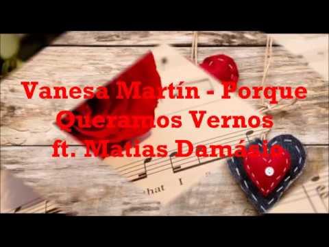 Vanesa Martín -  Porque Queramos Vernos feat  Matias Damásio(PortugueseLyricsHD)