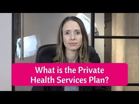 What is the Private Health Services Plan?