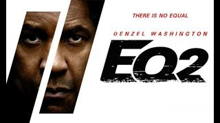 The Equalizer 2 Full HD Movie (720p) 1GB Torrent Download