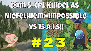 Dominions 5 Warriors of the Faith, Cpl. Kindel gameplay #23 Dom V is a tbs 4x game