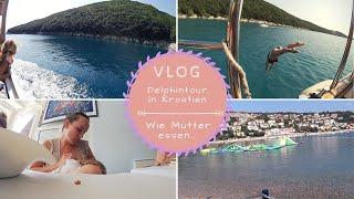 Delphintour in Kroatien |Urlaub mit Säugling |Essen als 3-fach Mama |Kathis Daily Life