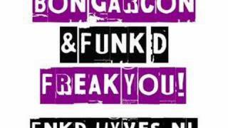 Funk D & Bon Garcon - Freak You