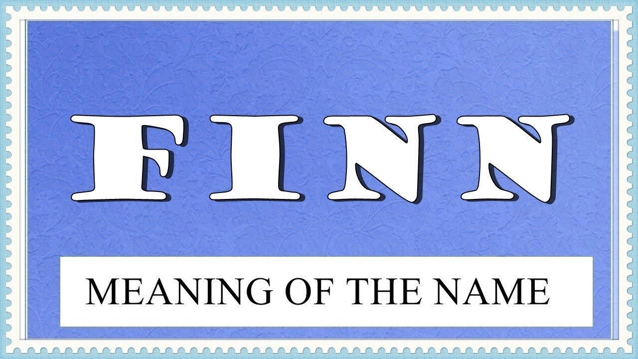 BABY NAME FINN - MEANING, FUN FACTS, HOROSCOPE