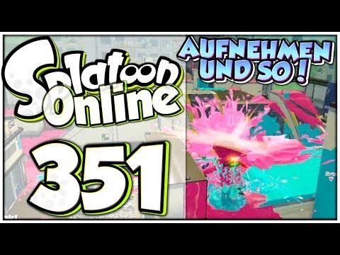 SPLATOON ONLINE Part 351: I bims 1 faule Aufnahmesau!