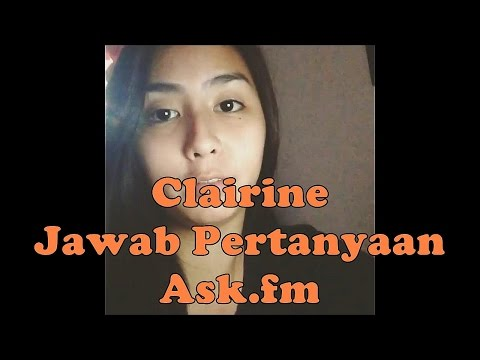 Clairineclay Jawab Ask.fm Via Instagram - Part 1