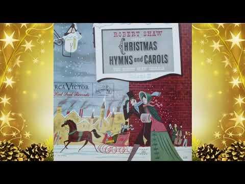 Robert Shaw Chorale - Christmas Hymns And Carols Vol 2 Full Album