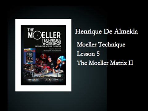 Henrique De Almeida - Moeller Technique - Lesson 5 - Matrix II