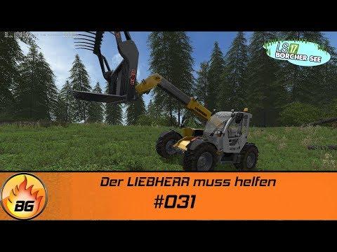 LS17 - BorcherSee 2017 #031 | Der LIEBHERR muss helfen | Let's Play [HD]