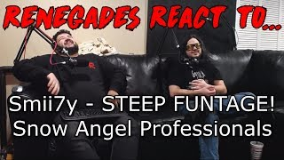 Renegades React to... Smii7y - STEEP FUNTAGE! - Snow Angel Professionals