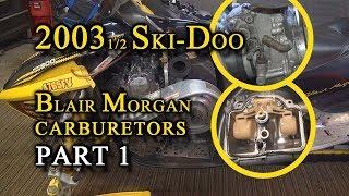 2003 Ski-Doo Blair Morgan Carb Removal & Re-jetting: PART 1