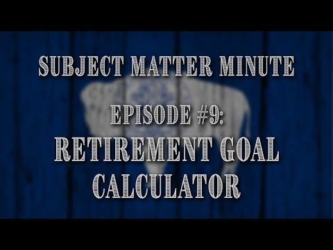 Episode #9 - Retirement Goal Calculator