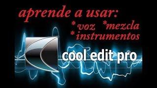 como usar cool edit pro 2.1 (lo mas basico)