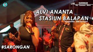 😍 Alvi Ananta - Stasiun Balapan (SOBAT AMBYAR) | ONE NADA Live Sarongan