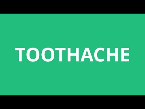 How To Pronounce Toothache - Pronunciation Academy