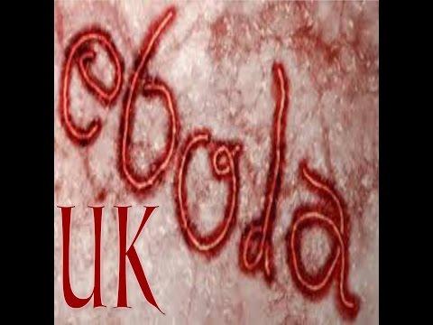 EBOLA WARNING TO UK