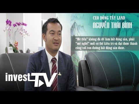 CEO Đông Tây Land – Câu chuyện của những khát khao từ tuổi trẻ