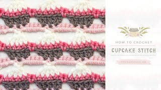 How To: Crochet The Cupcake Stitch | Easy Tutorial by Hopeful Honey