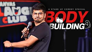 Body Building | Stand-up comedy by Rajat Chauhan (Tenth Video)