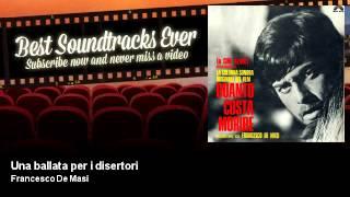 Francesco De Masi - Una ballata per i disertori - Quanto Costa Morire (1968)