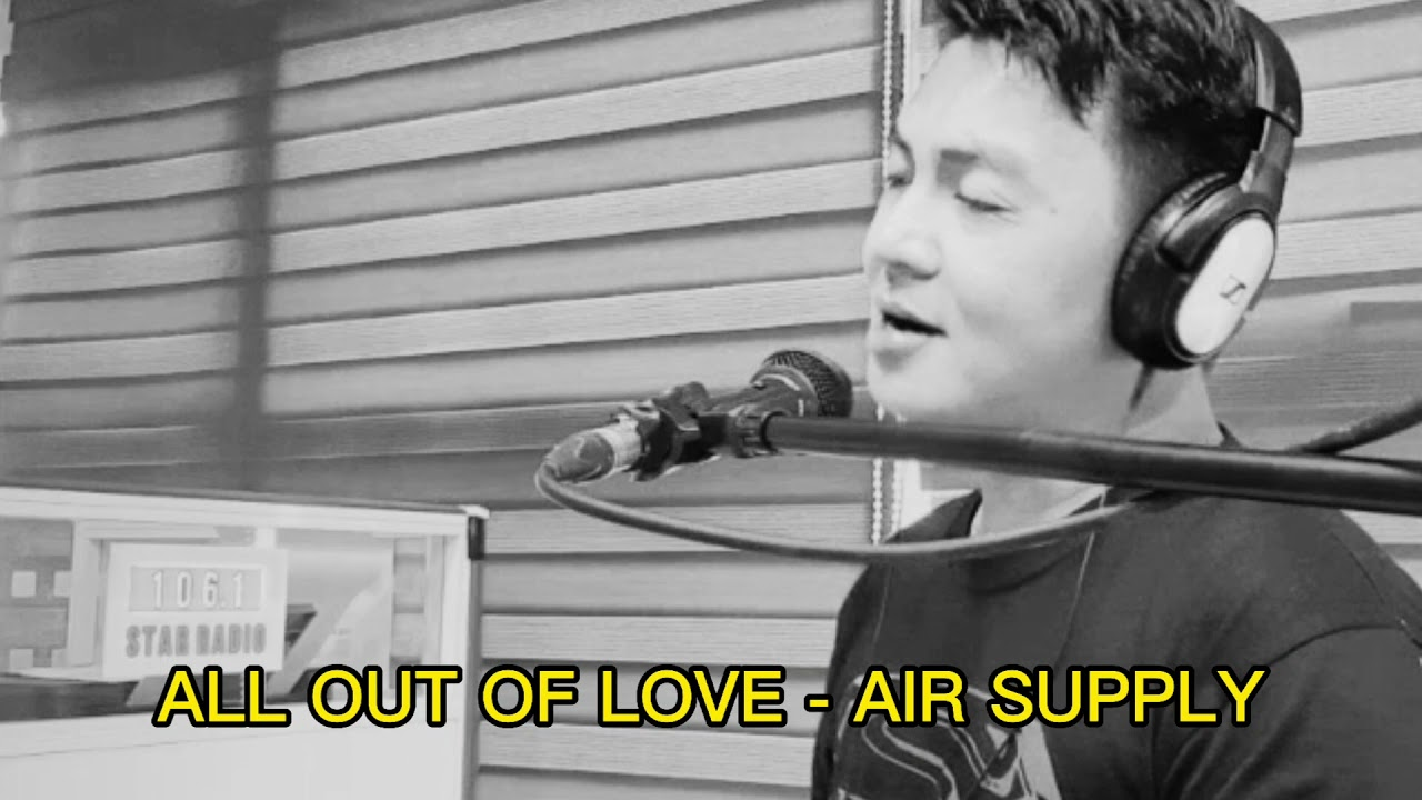 Download ALL OUT OF LOVE - AIR SUPPLY (papa jr cover)