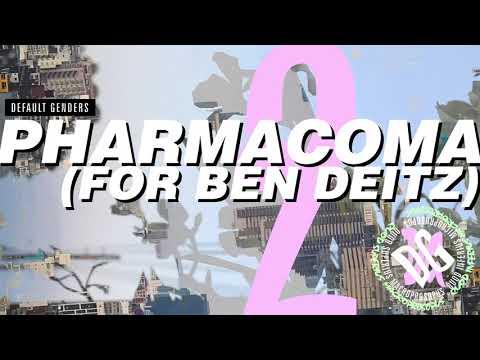default genders - pharmacoma (for ben deitz) Mp3