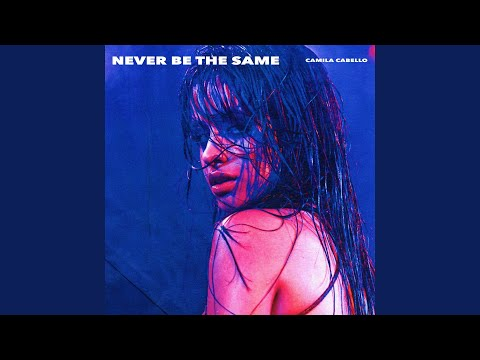 Never Be the Same (Radio Edit)