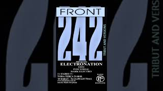 PROGRAMA ELECTRONATION [33] FRONT 242 (TRIBUT AND VERSIONS)