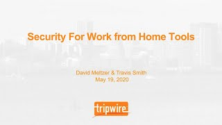 Security For Work From Home Tools