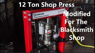 12 Ton Shop Press Modified For The Blacksmith Shop