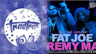 Fat Joe, Remy Ma - All The Way Up ft. French Montana (Club Killers Remix)