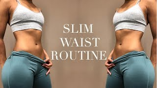 SLIM WAIST WORKOUT ROUTINE