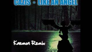 Cazis - Like An Angel [Kaemon Remix]