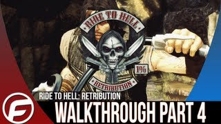 Ride to Hell Retribution Walkthrough Part 4 Lets Play Playthrough XBOX 360, PS3, PC]