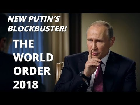 COMING SOON! New Putin's Blockbuster Documentary Trailer - World Order 2018